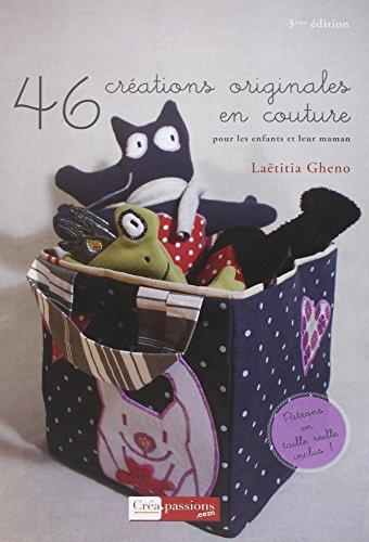 9782814100985: 46 créations originales en couture pour les enfants et leur maman (A vos fils)