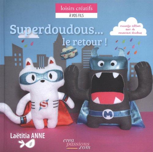 SUPERDOUDOUS LE RETOUR: ANNE NED 2013