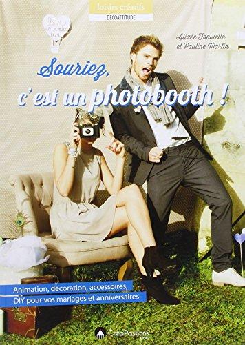 9782814102576: Souriez, c'est un photobooth