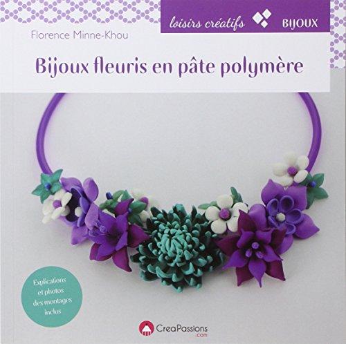 9782814102965: Bijoux fleuris en pâte polymère