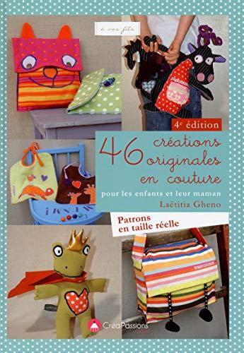 9782814103481: 46 créations originales en couture pour les enfants et leur maman (A vos fils)