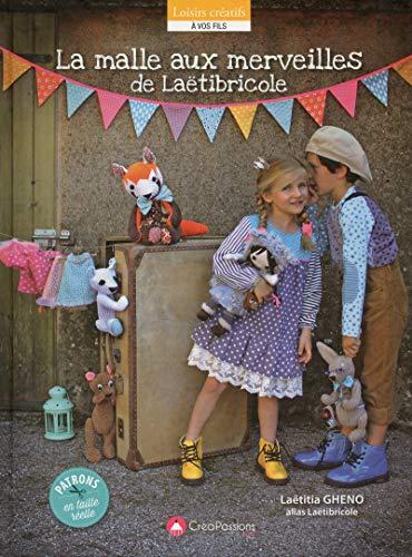 9782814103733: La malle aux merveilles de Laëtibricole : Doudous et poupées à coudre