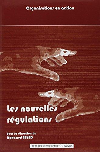 9782814300064: Les nouvelles régulations : Normalisation et dynamique des organisations