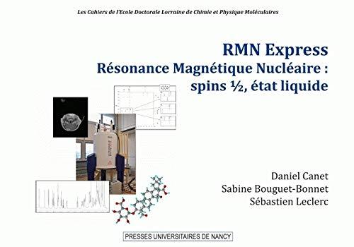 9782814300484: RMN Express résonance magnétique nucléaire (French Edition)