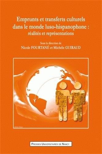 9782814300583: Emprunts et transferts culturels dans le monde luso-hispanophone : R�alit�s et repr�sentations