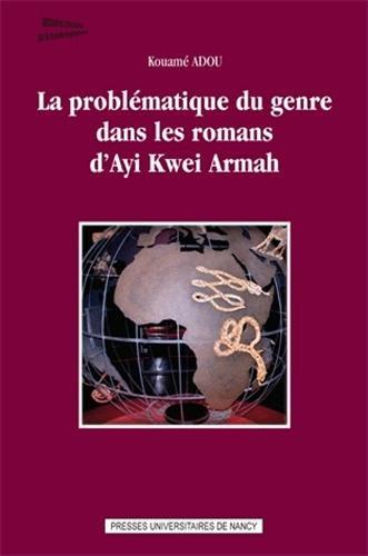 9782814300774: La problématique du genre dans les romans d'Ayi Kwei Armah