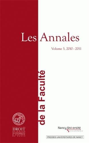 9782814301122: Les Annales de la Faculté de Droit, Sciences Economiques et Gestion de Nancy : Volume 3, 2010-2011