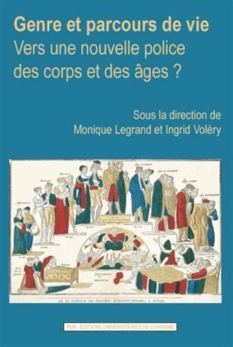 Genre et Parcours de Vie : Vers: Ingrid Voléry; Monique