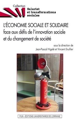 L'Économie Sociale et Solidaire Face aux Défis: Jean-Pascal Higelé; Vincent