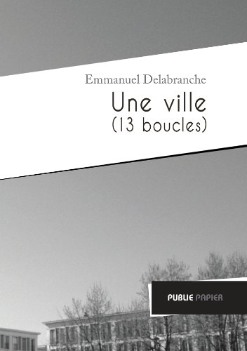 9782814596153: Une Ville (13 boucles)