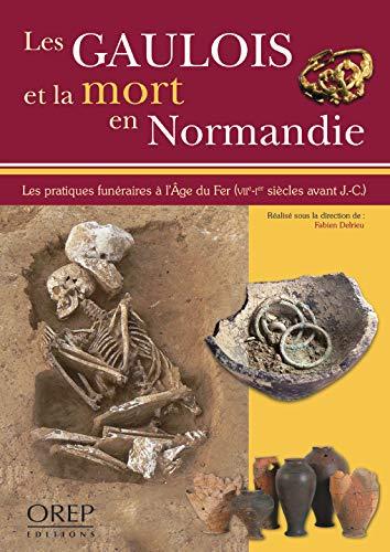 9782815100038: Les Gaulois et la Mort en Normandie