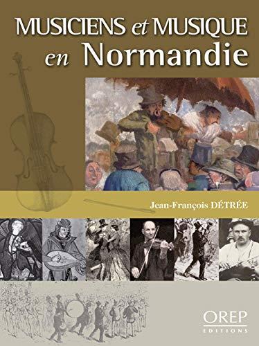 9782815100564: Musiciens et musique en Normandie