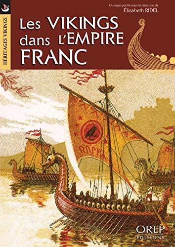 9782815101905: Les Vikings dans l'Empire Franc