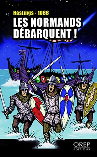 9782815102353: Les Normands Debarquent ! - Hastings 1066