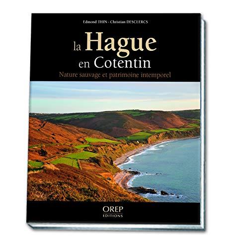 9782815102438: La Hague en Cotentin : Nature sauvage et patrimoine intemporel