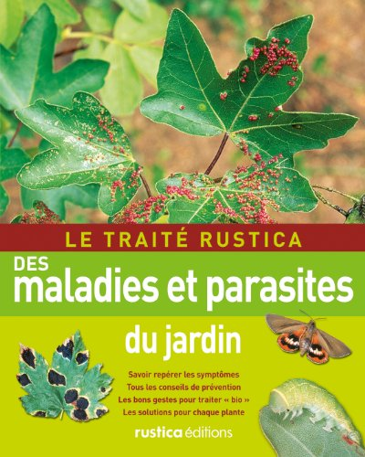 9782815300551: Le traite rustica des maladies et parasites du jardin