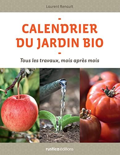 9782815300797: Calendrier du jardin bio (French Edition)