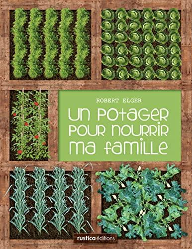 9782815300834: Un potager pour nourrir ma famille (French Edition)