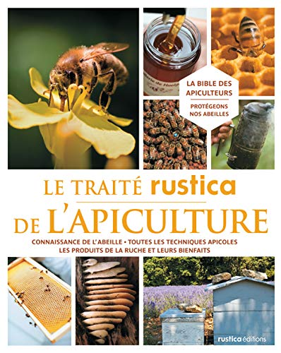 9782815301572: Le traité rustica de l'apiculture (French Edition)
