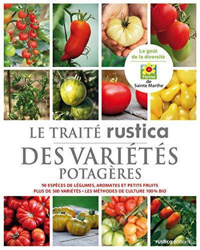 9782815302043: Le trait� Rustica des vari�t�s potag�res