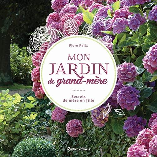 9782815303361: Mon jardin de grand-mère : Secrets de mère en fille
