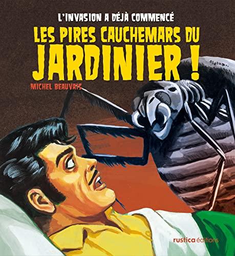 9782815303392: Les pires cauchemars du jardinier !