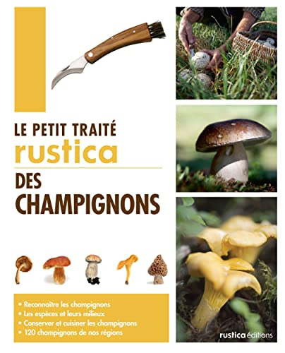 9782815303576: Le petit traité Rustica des champignons