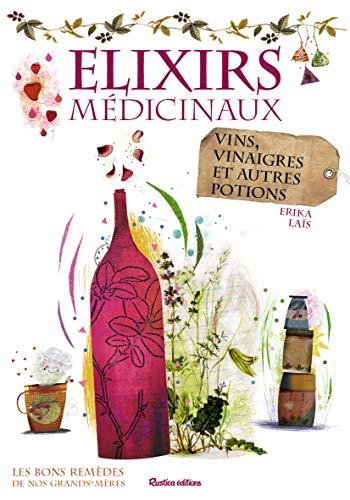 9782815304986: Elixirs médicinaux