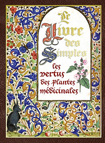 9782815305419: Le livre des simples : Les vertus des plantes médicinales