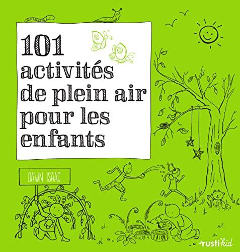 9782815305709: 101 activités de plein air pour les enfants