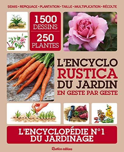 9782815306065: L'encyclo Rustica du jardin : En geste par geste