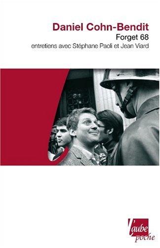 9782815900164: Forget 68 - Entretiens avec Stéphane Paoli et Jean Viard