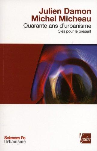 Quarante ans d'urbanisme: Damon, Julien