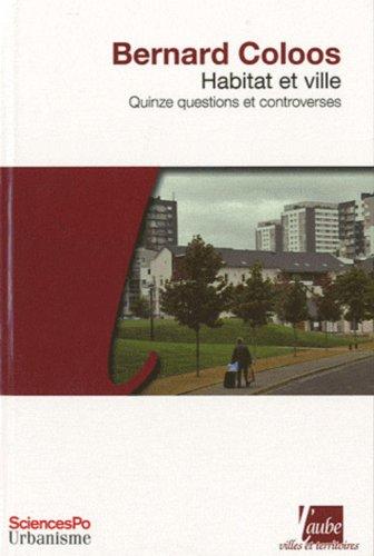 Habitat et ville: Coloos, Bernard