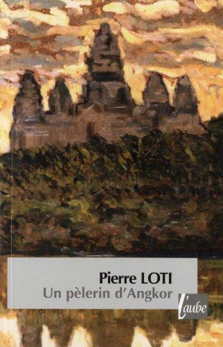 9782815900737: Un pélerin d'Angkor