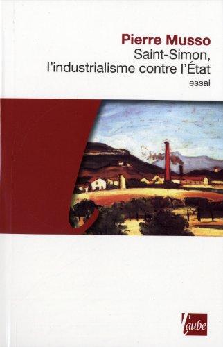 9782815900805: Saint-Simon, l'industrialisme contre l'Etat