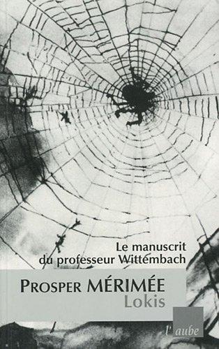 9782815901369: Lokis : le manuscrit du professeur Wittembach