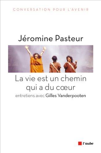 Vie est un chemin qui a du coeur (La): Pasteur, Jéromine