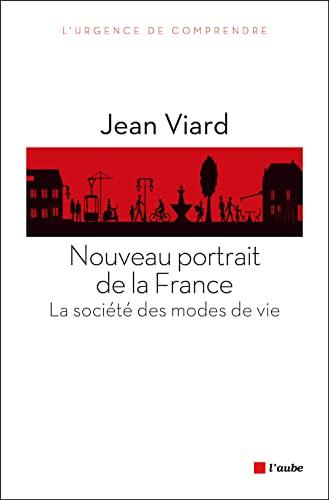 9782815903585: Nouveau portrait de la France : La société des modes de vie