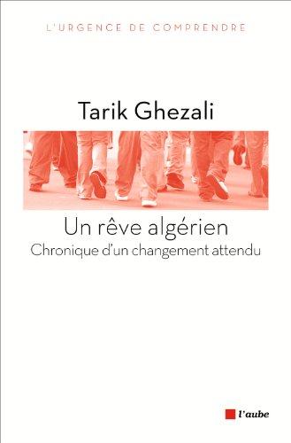 9782815905077: Un rêve algérien : Chronique d'un changement attendu