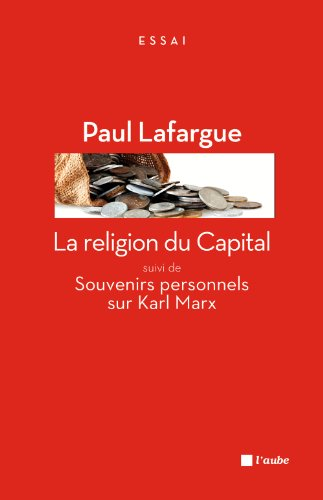 9782815906500: La religion du Capital : Suivi de Souvenirs personnels sur Karl Marx