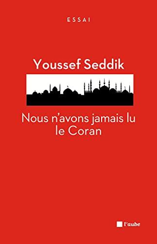 9782815907569: Nous n'avons jamais lu le Coran