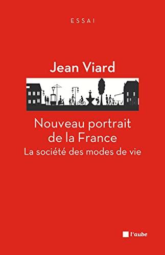 9782815907583: Nouveau portrait de la France : La société des modes de vie