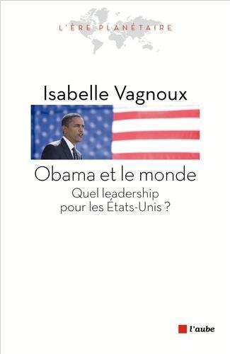 9782815908641: Obama et le monde - Quel leadership pour les Etats-unis ?