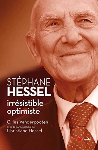9782815908702: St�phane Hessel : irr�sistible optimiste