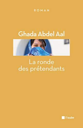 Ronde des prétendants (La): Abdel Aal, Ghada