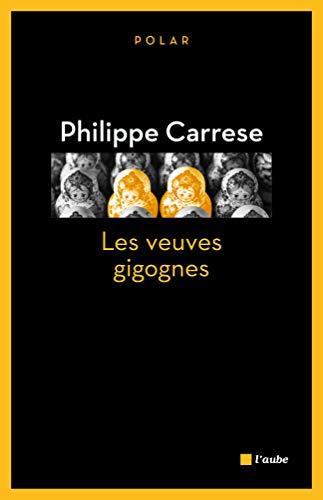 Veuves gigognes (Les): Carrese, Philippe