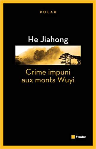 9782815910231: Crime impuni aux Monts Wuyi