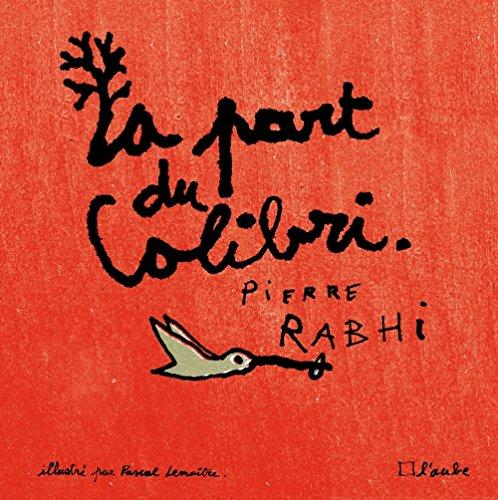 9782815911054: La Part du Colibri (version illustrée)