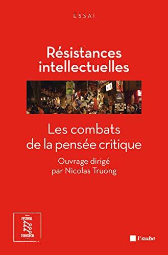 Résistances intellectuelles: Truong, Nicolas